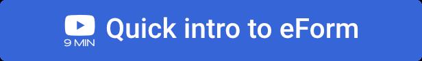 eForm Quick Intro